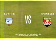 CFA Aviron Bayonnais FC vs MArtigues FC (part 2)